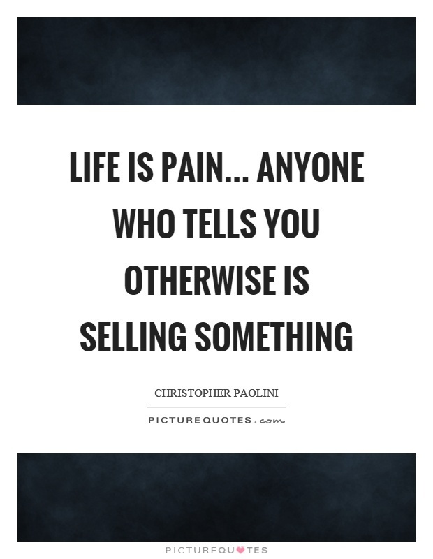 anyone who tells you otherwise is selling something-2