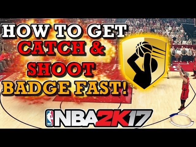 how to get catch and shoot badge 2k17-3