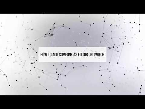 how to make someone an editor on twitch-0