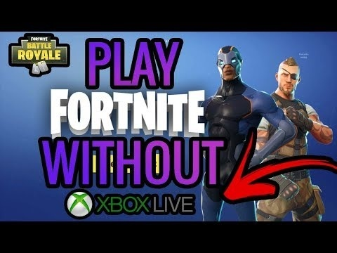 how to play fortnite without xbox live-1