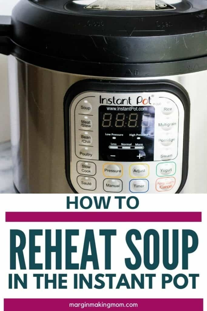 how to reheat soup in instant pot-2