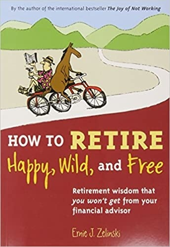 how to retire happy wild and free-0