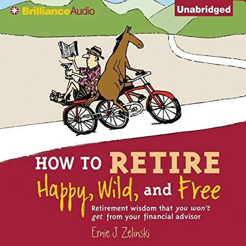 how to retire happy wild and free-1
