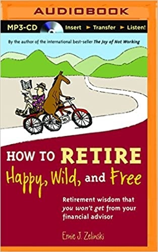 how to retire happy wild and free-3