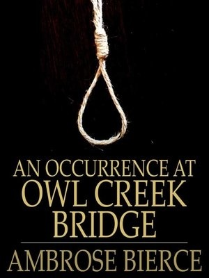 in an occurrence at owl creek bridge the gray clad soldier who tells farquhar about the bridge is-1