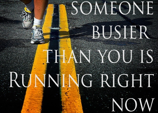 someone who is busier than you is running-0