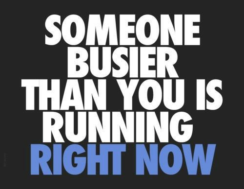 someone who is busier than you is running-3