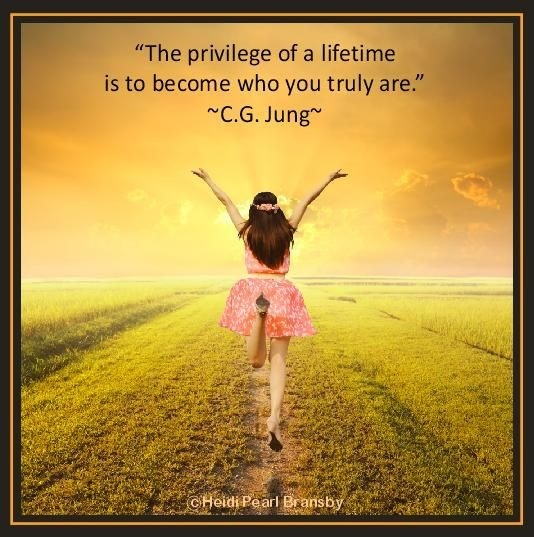 the privilege of a lifetime is to become who you truly are-3