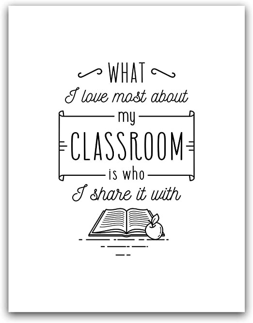 what i love most about my classroom is who i share it with-3
