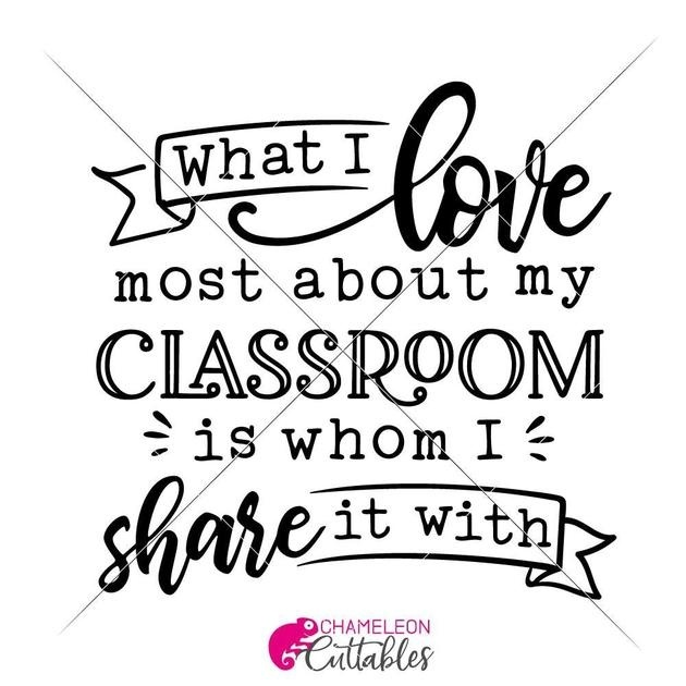 what i love most about my classroom is who i share it with-4