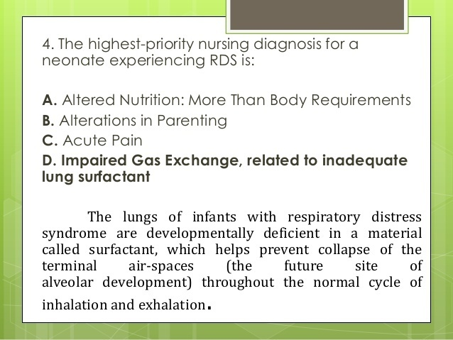 what is an appropriate nursing intervention for a neonate with respiratory distress syndrome (rds)?-1