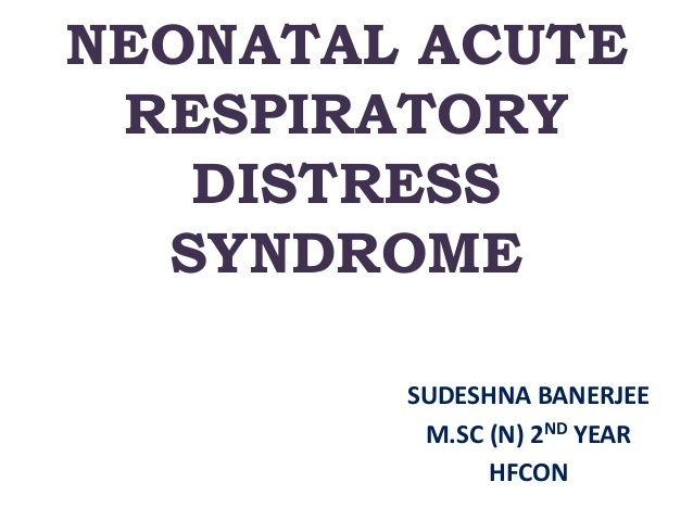 what is an appropriate nursing intervention for a neonate with respiratory distress syndrome (rds)?-2