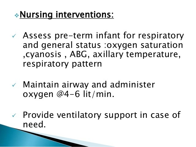 what is an appropriate nursing intervention for a neonate with respiratory distress syndrome (rds)?-3