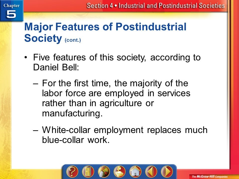 what is the key feature of postindustrial societies as it relates to the work force?-0