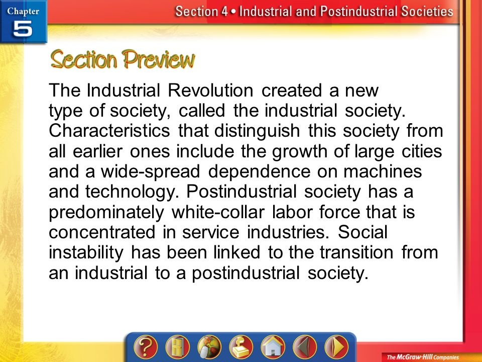 what is the key feature of postindustrial societies as it relates to the work force?-2