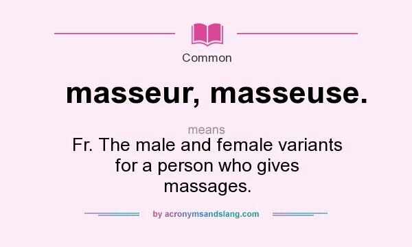 what is the name of a person who gives massages-0