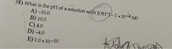 what is the ph of a solution with [oh-] = 1 × 10-4 m?-1