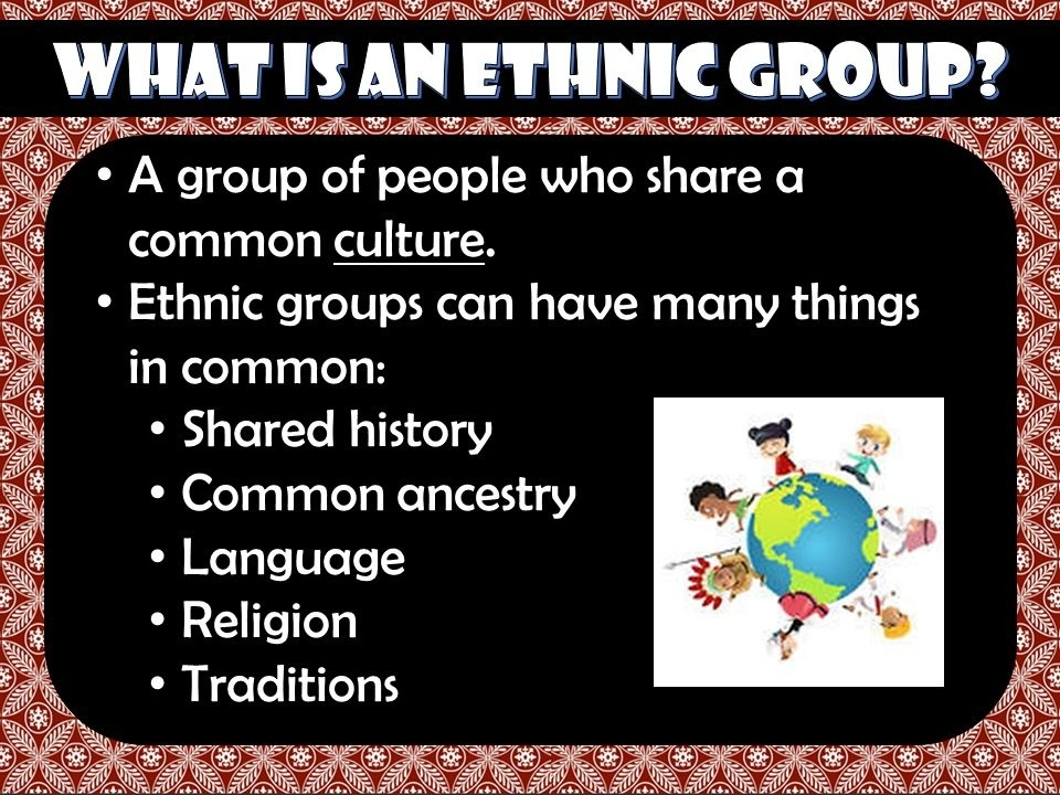what is the term for a group of people who share a common language, culture, or history?-0