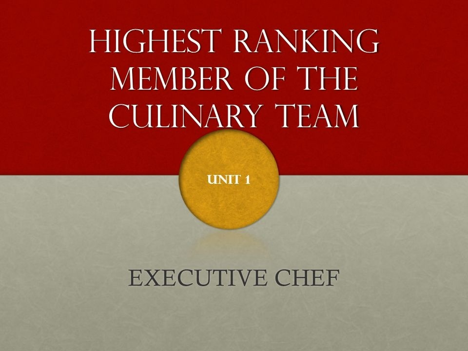 who is the highest ranking member of the culinary team-0