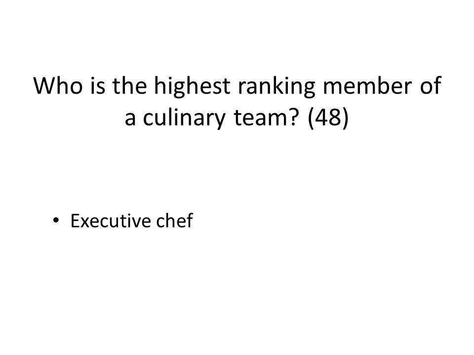 who is the highest ranking member of the culinary team-3