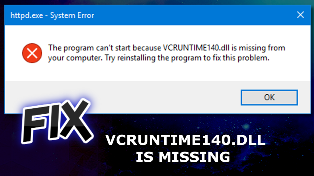 the code execution cannot proceed because vcruntime140.dll was not found-4