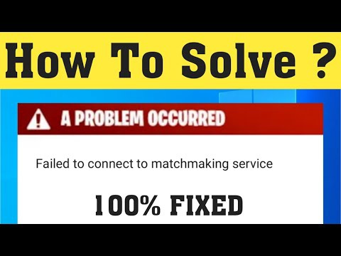 fortnite failed to connect to matchmaking service-3