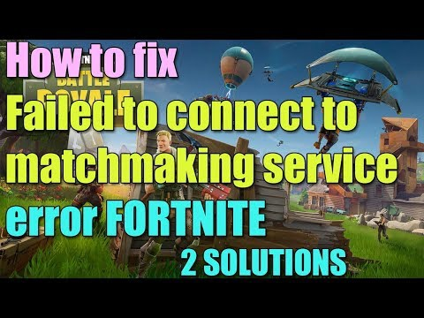 fortnite failed to connect to matchmaking service-4