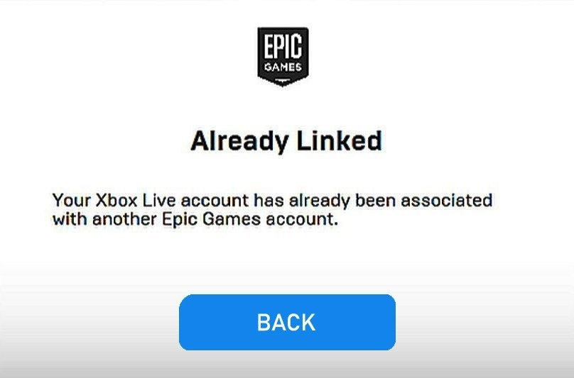 your xbox live account has already been associated with another epic games account.-1