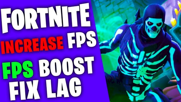 how to increase fps in fortnite-6