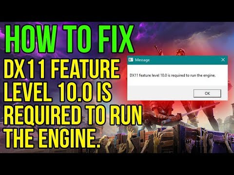 dx11 feature level 10.0 is required to run the engine fortnite-5