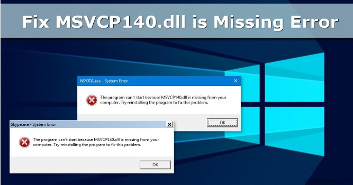 msvcp140 dll is missing from your computer-5