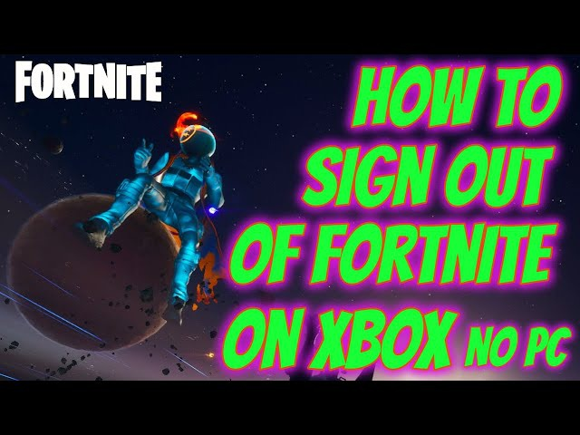 how to logout of fortnite on xbox-5