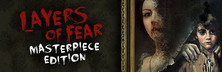 layers of fear: masterpiece edition-0