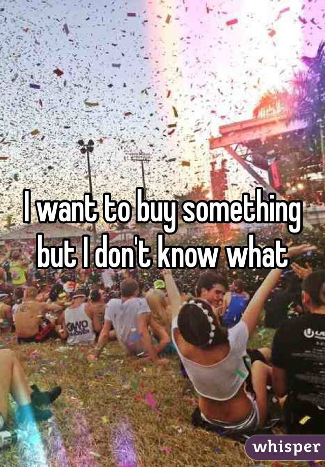 i want to buy somthing-5